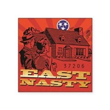 "East Nasty Square Sticker 3"" x 3"""