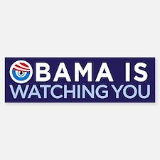 Obama Is Watching You Bumper Bumper Bumper Sticker