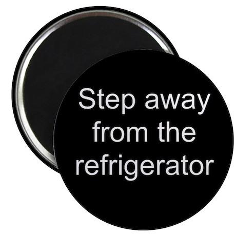 Step Away Refrigerator Magnets