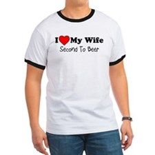 Love Wife Second To Beer T-Shirt