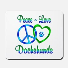 Peace Love Dachshunds Mousepad