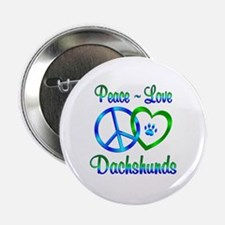 "Peace Love Dachshunds 2.25"" Button"