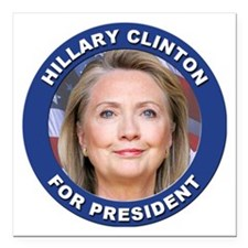 """Hillary Clinton for Pres Square Car Magnet 3"""" x 3"""""""