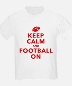 Keep Calm and Football On T-Shirt