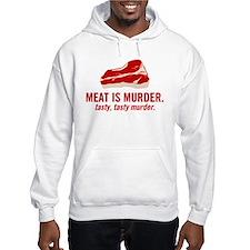 Meat is murder, tasty murder Hoodie
