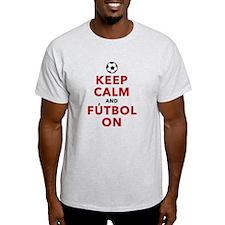 Keep Calm and Futbol On T-Shirt