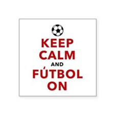 "Keep Calm and Futbol On Square Sticker 3"" x 3"""