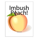 Imbush Peach! Small Poster