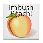 Imbush Peach! Tile Coaster