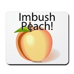 Imbush Peach! Mousepad