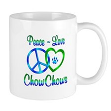 Peace Love Chow Chows Mug