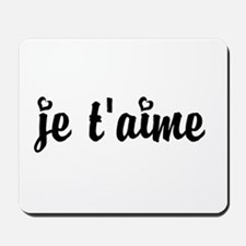 I Love You in French Mousepad