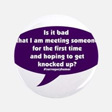 """Meeting and getting knocked up Surrogacy 3.5"""" Butt"""