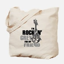 RockinGreylFor Friend Tote Bag
