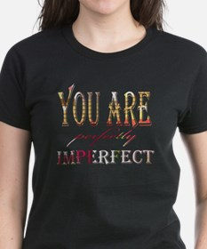You are perfectly imperfect Tee
