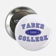 "Faber College 2.25"" Button"