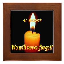 4/16/2007 We will never forge Framed Tile