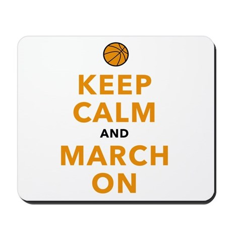 Keep Calm and March On Mousepad