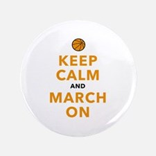 """Keep Calm and March On 3.5"""" Button"""
