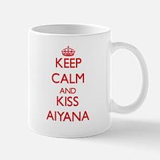 Keep Calm and Kiss Aiyana Mugs