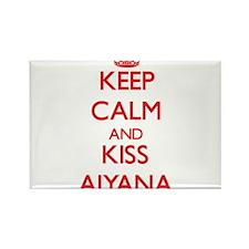 Keep Calm and Kiss Aiyana Magnets