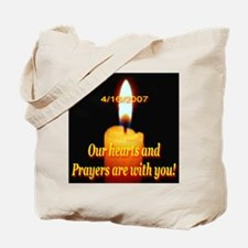 4/16/2007 Our hearts and pray Tote Bag