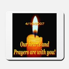 4/16/2007 Our hearts and pray Mousepad