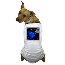 Flat Earth & No Global Warming Dog T-Shirt