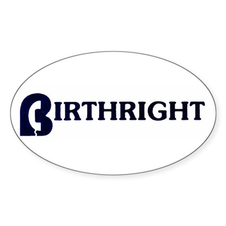 Birthright Oval Sticker