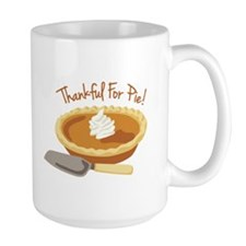 Thankful For Pie! Mugs