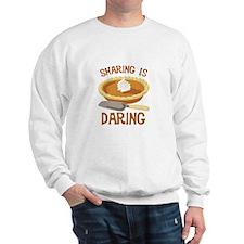 Sharing Is Daring Sweatshirt
