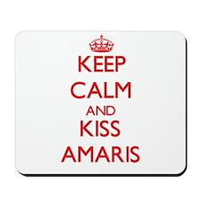 Keep Calm and Kiss Amaris Mousepad