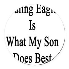 Healing Eagles Is What My Son Doe Round Car Magnet