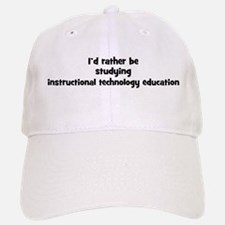 Study instructional technolog Baseball Baseball Cap