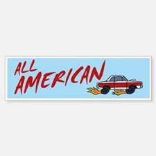 All American Bumper Bumper Bumper Sticker