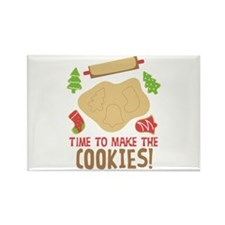 TIME TO MAKE THE COOKIES! Magnets