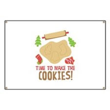 TIME TO MAKE THE COOKIES! Banner