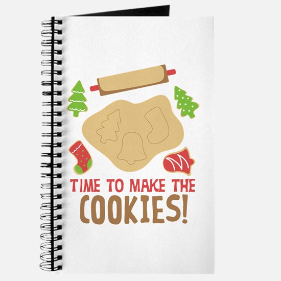 TIME TO MAKE THE COOKIES! Journal
