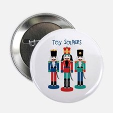"TOY SOLDIERS 2.25"" Button"