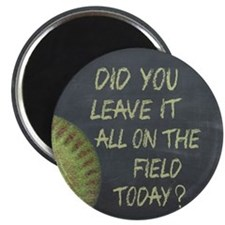 The Field Today Fastpitch Softball Motivati Magnet