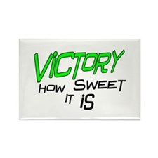 Victory How Sweet It Is Rectangle Magnet