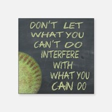 "What You Can Do Fastpitch S Square Sticker 3"" x 3"""