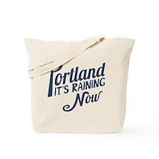 Portland is Raining Now Tote Bag
