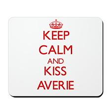 Keep Calm and Kiss Averie Mousepad