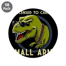"""License to Carry Small Arms 3.5"""" Button (10 pack)"""
