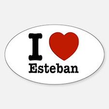 I love Esteban Sticker (Oval)