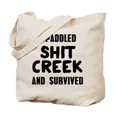 Shit Creek Survivor Tote Bag