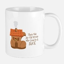 There Was An Old Woman Who Lived In A Shoe Mugs