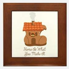 Home Is What You Make It Framed Tile