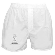 Get Real. Be Catholic Boxer Shorts